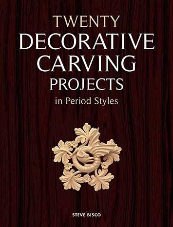 Twenty Decorative Carving Projects in Period Style