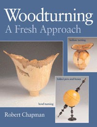 Woodturning A Fresh Approach