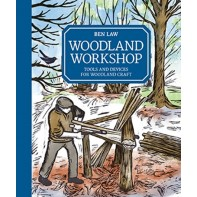 Woodland Workshop - Tools and Devices for Woodland Craft