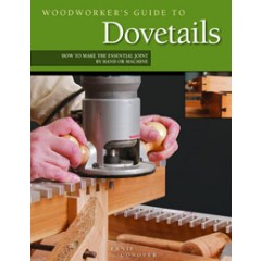 Woodworkers Guide to Dovetails